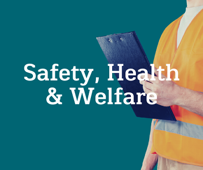 Safety Health and Welfare Key Issues